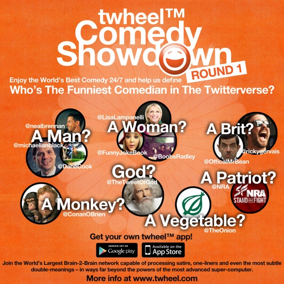 twheel™ Comedy Showdown -Round 1