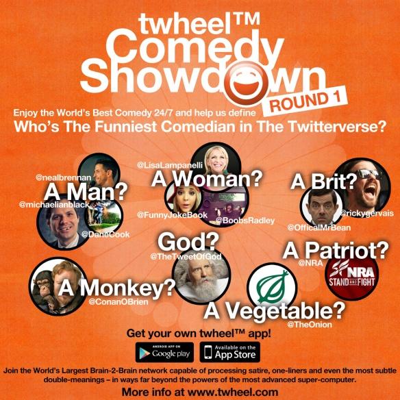 twheel™ Comedy Showdown -Round 1